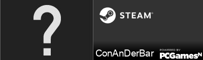 ConAnDerBar Steam Signature